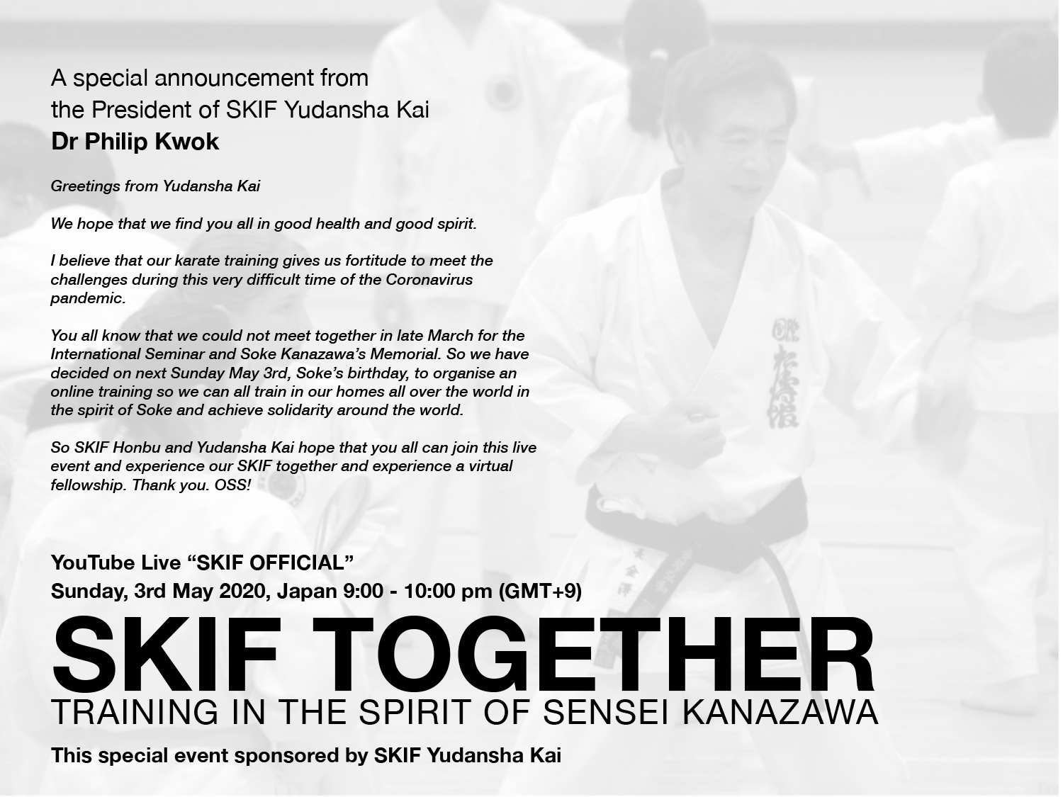 SKIF Train Together in the Spirit of Soke Hirokazu Kanazawa